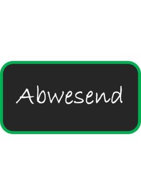Abwesenheit - Automatische Info wenn abwesend